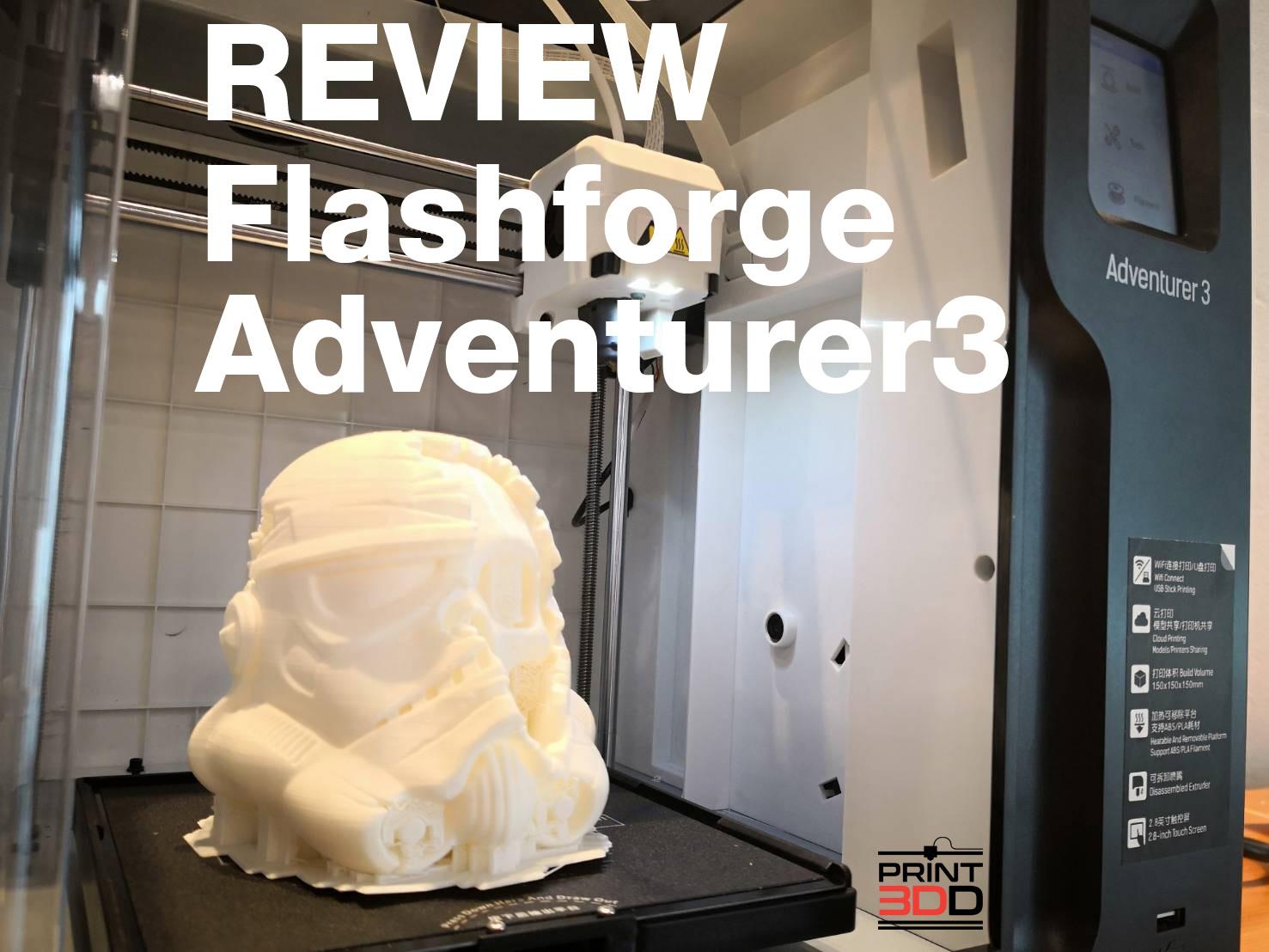 Review Flashforge Adventurer3 รุ่นเล็ก แต่จัดเต็ม