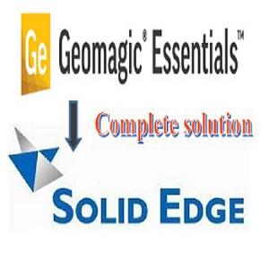 กระบวนการ Reverse Engineering ฉบับสมบูรณ์ : Geomagic Essential To Solid Edge
