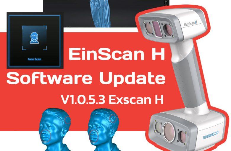 Einscan H Software Update กับ Face Scan Mode