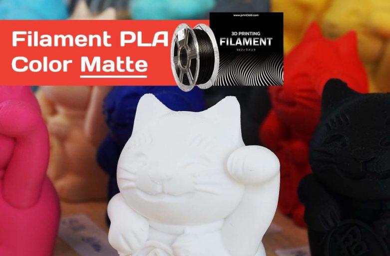 มาทำความรู้จัก Filament PLA Color Matte กัน